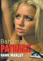 Bahama Payback ebook by Hank Manley