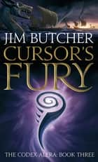 Cursor's Fury - The Codex Alera: Book Three ebook by Jim Butcher