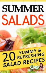 Summer Salads ebook by Chef Goodies