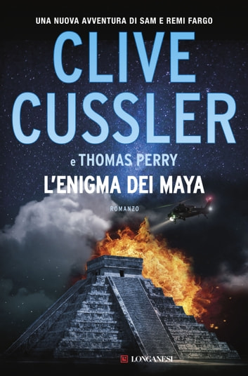 L'enigma dei Maya - Fargo Adventures ebook by Clive Cussler,Thomas Perry