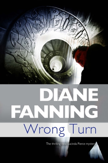 Wrong Turn ebook by Diane Fanning