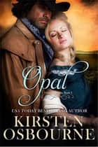 Opal - Orlan Orphans, #3 ebook by Kirsten Osbourne