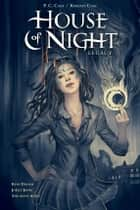 House of Night Legacy ebook by P.C. Cast