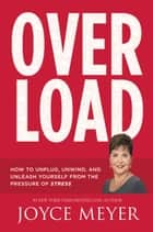 Overload ebook by Joyce Meyer