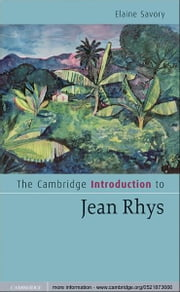 The Cambridge Introduction to Jean Rhys ebook by Elaine Savory