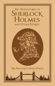 The Adventures of Sherlock Holmes and Other Stories ebook by Arthur Conan Doyle,Michael A. Cramer