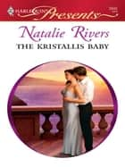 The Kristallis Baby ebook by Natalie Rivers