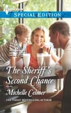 The Sheriff's Second Chance ebook by Michelle Celmer