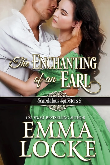 The Enchanting of an Earl ebook by Emma Locke