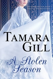 A Stolen Season ebook by Tamara Gill
