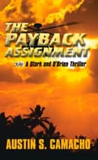 Payback Assignment ebook by Austin Camacho