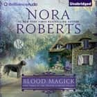 Blood Magick audiobook by Nora Roberts