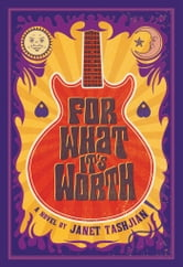 For What It's Worth ebook by Janet Tashjian