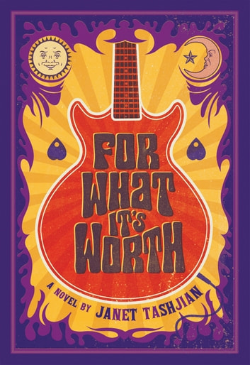 For What It's Worth - A Novel ebook by Janet Tashjian