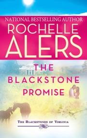 The Blackstone Promise - An Anthology ebook by Rochelle Alers