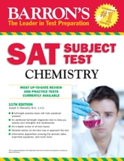 Barron's SAT Subject Test Chemistry ebook by Joseph A. Mascetta M.S.