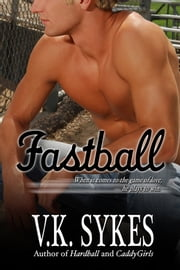 Fastball - Philadelphia Patriots prequel novel ebook by V.K. Sykes