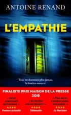 L'Empathie ebook by Antoine RENAND