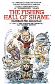 The Fishing Hall of Shame ebook by Bruce Nash,Allan Zullo