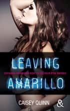 Leaving Amarillo #1 Neon Dreams - La nouvelle série New Adult qui rend accro ebook by Caisey Quinn