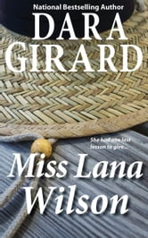 Miss Lana Wilson ebook by Dara Girard