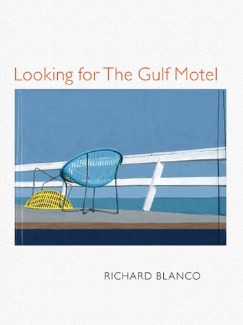 Looking for The Gulf Motel ekitaplar by Richard Blanco