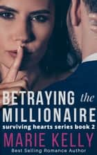 Blackmailing the Millionaire ebook by Marie Kelly