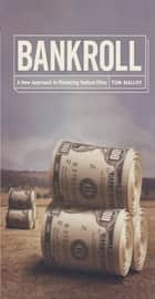 Bankroll ebook by Tom Malloy