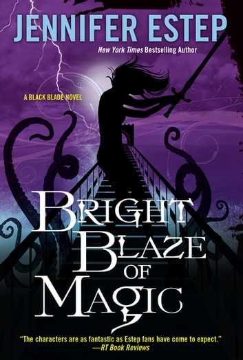 Bright Blaze of Magic ebook by Jennifer Estep