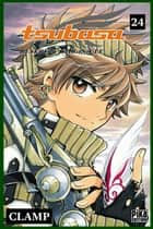 Tsubasa Reservoir Chronicle T24 ebook by Clamp
