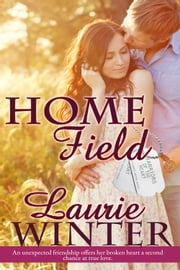Home Field ebook by Laurie Winter