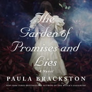 The Garden of Promises and Lies - A Novel audiobook by Paula Brackston
