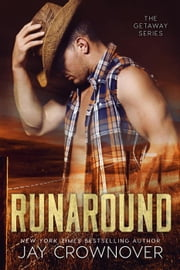 Runaround - The Getaway Series ebook by Jay Crownover