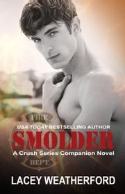 Smolder ebook by Lacey Weatherford