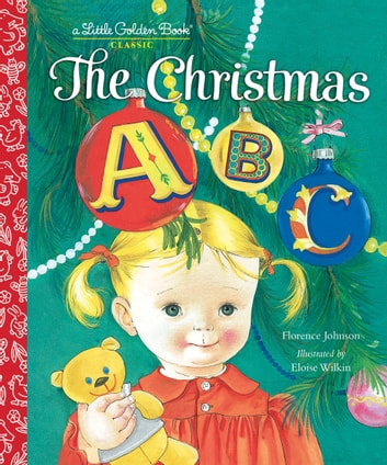 The Christmas ABC ebook by Florence Johnson