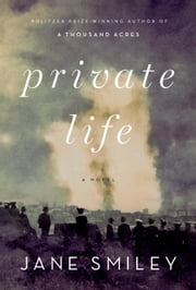 Private Life ebook by Jane Smiley
