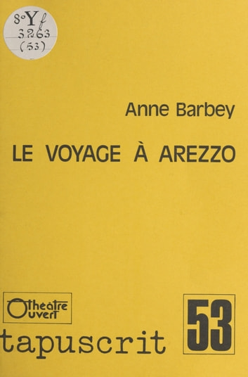 Le Voyage à Arezzo ebook by Anne Barbey