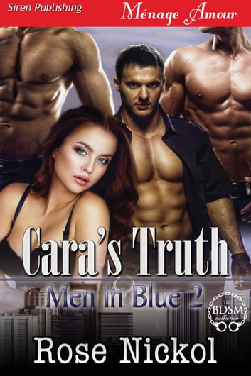 Cara's Truth ebook by Rose Nickol