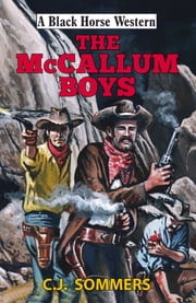 The McCallum Boys ebook by C J Sommers