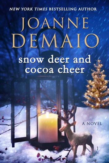 Snow Deer and Cocoa Cheer ebook by Joanne DeMaio