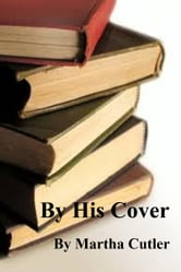 By His Cover ebook by Martha Cutler