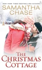 The Christmas Cottage ebook by Samantha Chase