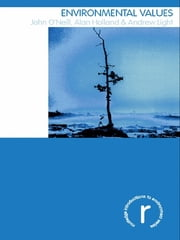 Environmental Values ebook by John O'Neill,Alan Holland,Andrew Light