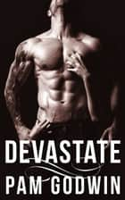 Devastate ebook by Pam Godwin