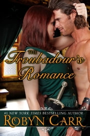 The Troubadour's Romance ebook by Robyn Carr
