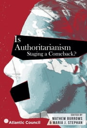 Atlantic council ebook and audiobook search results rakuten kobo is authoritarianism staging a comeback ebook by mathew burrows maria j stephan fandeluxe Ebook collections