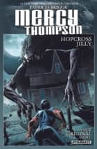 Patricia Briggs' Mercy Thompson: Hopcross Jilly ebook by Patricia Briggs, Rik Hoskin, Tom Garcia