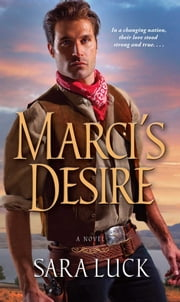 Marci's Desire ebook by Sara Luck