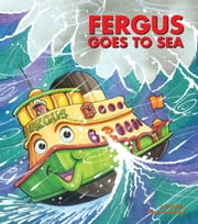 Fergus Goes to Sea ebook by J W Noble,Peter Townsend