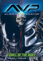 Aliens vs. Predator: Thrill of the Hunt ebook by Mike Kennedy, Various